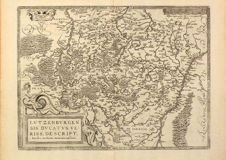 Antike Landkarten, Ortelius, Luxemburg, 1603: Lutzenburgensis Ducatus veriss. descript. Iacobo Surhonio Montano auctore.