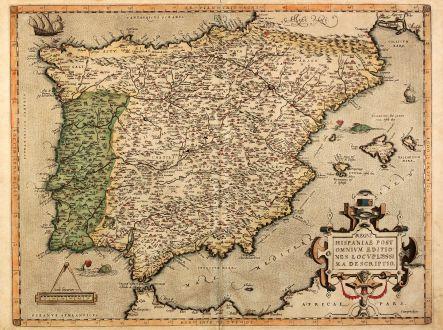 Antike Landkarten, Ortelius, Spanien - Portugal, 1580: Regni Hispaniae Post Omnium Editiones Locuplettissima Descriptio
