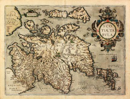 Antike Landkarten, Ortelius, Britische Inseln, Schottland, 1602: Scotiae Tabula