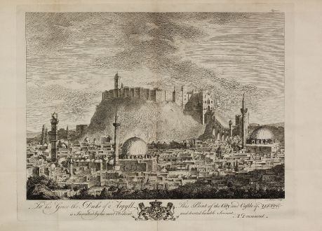 Antike Landkarten, Drummond, Mittlerer Osten, Syrien, Aleppo, 1754: To his Grace the Duke of Argyll, This Print of the City, and Castle of Aleppo, is Inscribed by his most Obedient, and...