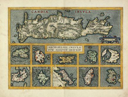 Antike Landkarten, Ortelius, Griechenland, Kreta, Kykladen, Ägäis, 1584: Candia Insula / Archipelagi Insularum Aliquot Descrip.