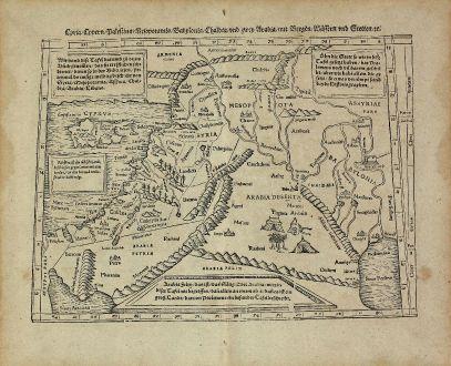 Antique Maps, Münster, Holy Land, Israel, Syria, Palestine, Cyprus, 1574: Cyria / Cypern / Palestina / Mesopotamia / Babylonia / Chaldea und zwey Arabia mit Bergen Wassern und Stetten