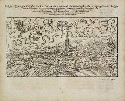 Antique Maps, Münster, Germany, Baden-Wurttemberg, Freiburg im Breisgau: Fryburg im Briszgoew ein neuwe Statt an einem edlen und fruchtbaren orth gelegen, do ein eingangist in den Schwarzwald