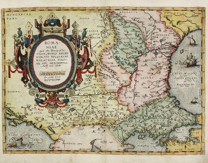 Antike Landkarten, Ortelius, Rumänien - Moldawien, Bulgarien, Serbien, 1584: Romaniae, (quae olim Thracia Dicta) Vicinorumq Regionum, uti Bulgariae, Walachiae, Syrfiae, etc. Descriptio