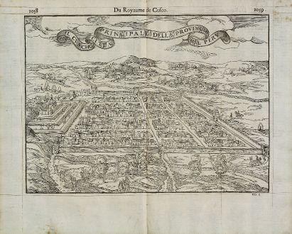Antike Landkarten, de Belleforest, Südamerika, Peru, Cusco, Cuzco, 1575: Il Cuscho Citta Principale della Provincia del Peru