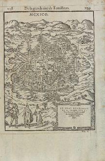 Antike Landkarten, de Belleforest, Mittelamerika - Karibik, Mexiko City, 1575: Le Vray Pourtrait de la grande cite de Temistitan ou Tenutlitan, chef du royaume, & Province puissante du Mexique.