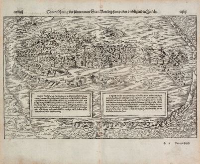 Antike Landkarten, Münster, Italien, Venedig (Venezia), 1574: Contrafehtung der fürnemmen Statt Venedig, sampt den umbligenden Inseln.