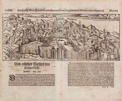 Antike Landkarten, Münster, Heiliges Land, Jerusalem, 1574: Die Heylige Statt Jerusalem / contrafehtet nach form und gestalt wie sie zu unsern zeiten erbauwen ist.