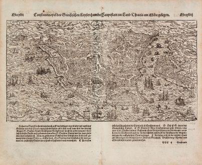 Antike Landkarten, Münster, Türkei, Konstantinopel, Istanbul, 1574: Constantinopel des Griechischen Keyserthumbs Hauptstatt, im Lande Thracia am Moere gelegen