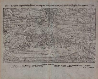 Antike Landkarten, Münster, Deutschland, Trier, 1574: Contrafehtung der uralten Statt Trier, sampt des umbligenden bodens und fürfliessenden Wassers Mosel genannt.