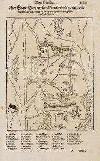 Antike Landkarten, Münster, Frankreich, Moselle, Metz, 1574: Der Statt Metz Circkel, Mawren und Porten und fürnemste beüw, sampt der belägerung