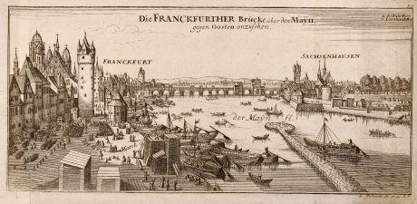 Antike Landkarten, Bodenehr, Deutschland, Frankfurt, Sachsenhausen, 1720: Die Franckfurther Brücke über den Mayn gegen Oosten anzusehen.