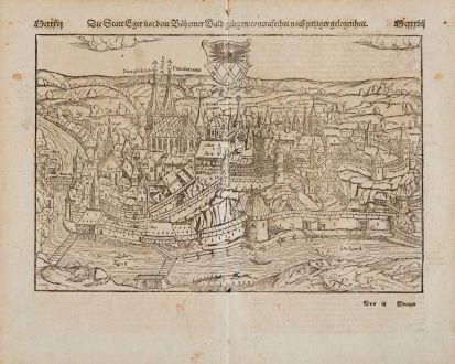 Antique Maps, Münster, Czechia - Bohemia, Eger, Cheb, 1574: Die Statt Eger vor dem Böhemer Wald gelegen, Contrafethet nach jetziger gelegenheit