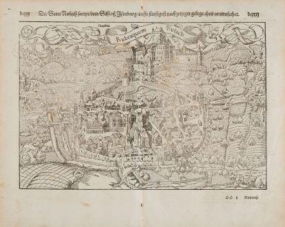 Antike Landkarten, Münster, Frankreich, Elsass, Haut-Rhin, Rufach, 1574: Die Statt Rufach sampt dem Schloß Isenburg auffs fleissigest nach jetziger gelegenheit contrafehtet. / Rubeaquum Rufach