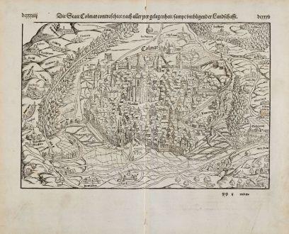 Antique Maps, Münster, France, Alsace, Haut-Rhin, Colmar, 1574: Die Statt Colmar contrafhetet nach aller irer gelegenheit, sampt umbligender Landschafft