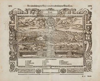 Antike Landkarten, Münster, Frankreich, Lyon, 1574: Abcontrafehtung der schönen und weitberümpten Statt Leon