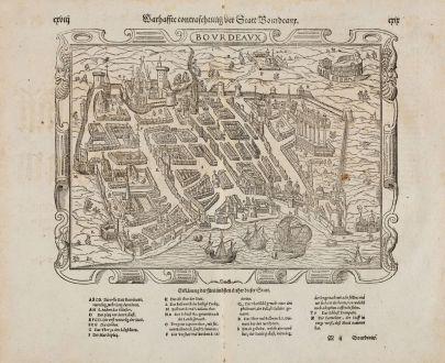 Antike Landkarten, Münster, Frankreich, Drome, Bourdeaux, 1574: Warhaffte contrafehtung der Statt Bourdeaux.