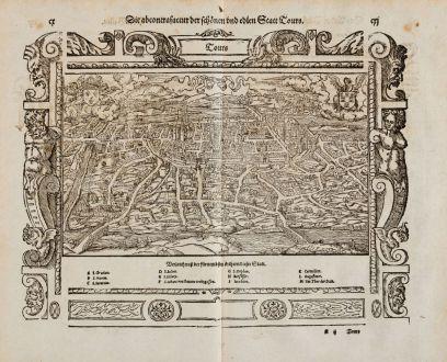 Antike Landkarten, Münster, Frankreich, Indre-et-Loire, Tours, 1574: Die abcontrafactur der schönen und edlen Statt Tours