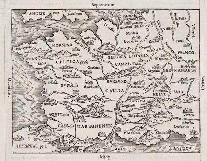 Antike Landkarten, de Belleforest, Frankreich, 1575: De la Gaule et de la situation d'icelle, item de la division. peuples, villes, montagnes...