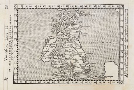 Antique Maps, de Belleforest, British Isles, 1575: Des Isles de Bretagne, la gran' Albion, qui est Angletetre, Hirlande, de leurs citez en general.