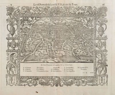Antique Maps, de Belleforest, France, Centre-Val de Loire, Tours, 1575: Le vif Pourtraict de la noble Ville, & cité de Tours.