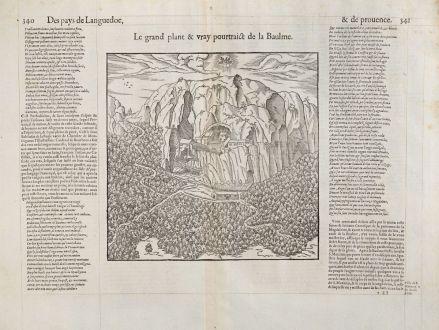 Antike Landkarten, de Belleforest, Frankreich, Provence, Sainte-Baume, 1575: Le grand plant & vray pourtraict de la Baulme