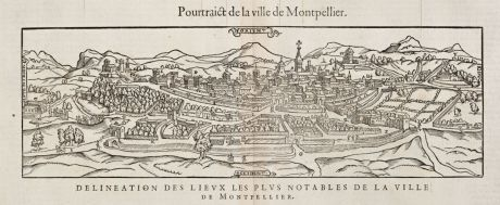Antike Landkarten, de Belleforest, Frankreich, Languedoc, Montpellier, 1575: Pourtraict de la Ville de Montpellier