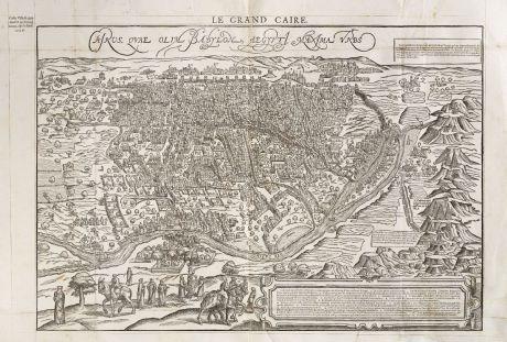 Antike Landkarten, de Belleforest, Ägypten, Kairo, 1575: Cairus, Quae Olim Babylon Aegypt Maxima Urbs / Le Grand Caire