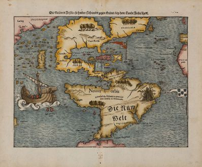 Antique Maps, Münster, America Continent, 1540 (1574): Die Neuwen Inseln / so hinder Hispanien gegen Orient / bey dem Landt Indie ligen