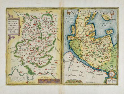 Antike Landkarten, Ortelius, Deutschland, Hessen, Schleswig-Holstein, 1579: Hassiae Descriptio, Ioanne Drynadro Auctore / Holsatiae Descrip.