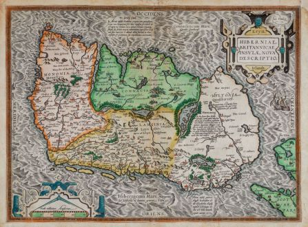 Antike Landkarten, Ortelius, Irland, 1580 oder 1589: Eryn. Hiberniae, Britannicae Insulae, Nova Descriptio. Irlandt