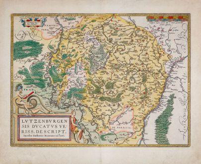 Antike Landkarten, Ortelius, Luxemburg, 1603: Lutzenburgen sis Ducatus Veriss. Descript. Iacobo Surhonio Montano auctore.