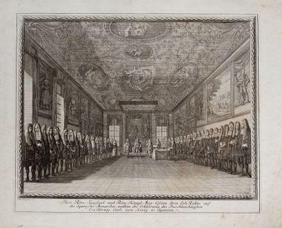 Grafiken, Weigel, König Karl II, 1718: Ihro Röm. Kayserl. und Röm. Königl. May Cession ihres Erb-Rechts auf die Spanische Monarchie, mithin die Erklaerung des...
