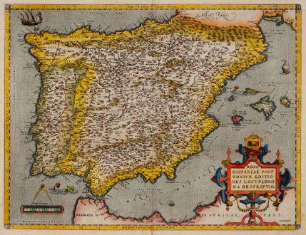 Antike Landkarten, Ortelius, Spanien - Portugal, 1598: Regni Hispaniae Post Omnium Editiones Locuplettissima Descriptio