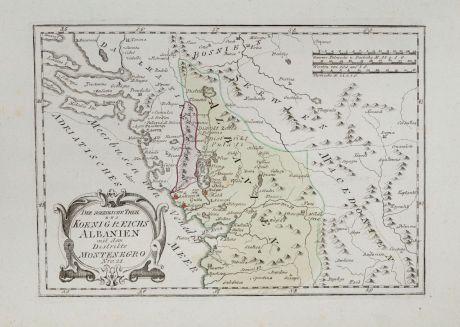Antike Landkarten, von Reilly, Balkan, Montenegro, Albanien, 1791: Der noerdliche Theil des Koenigreichs Albanien mit dem Distrikte Montenegro