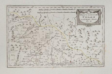 Antike Landkarten, von Reilly, Österreich - Ungarn, 1791: Des Königreichs Ungarn nordöstlicher Theil