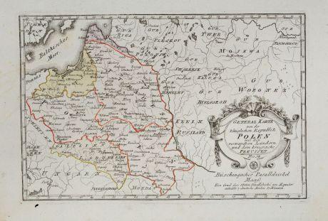 Antike Landkarten, von Reilly, Polen, 1791: General Karte von der königlichen Republik Polen mit den verwandten Ländern und dem Königreiche Preussen