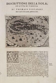 Antike Landkarten, Porcacchi, Italien, Venezia, Venedig, 1572: Venetia - Descrittione della Isola, et Citta di Vinetia di Thomaso Porcacchi da Castiglione Arretino.