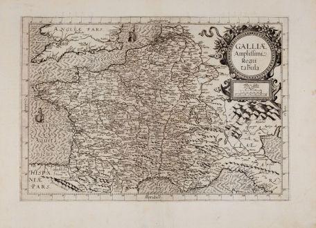 Antique Maps, de Jode, France, 1593: Galliae amplissimi regni tabula