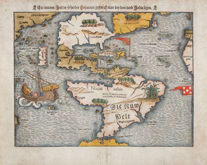 Antike Landkarten, Münster, Amerika Kontinent, 1540 (1550): Die neuwen Inseln, so hinder Hispanien gegen Orient bey dem Land India ligen