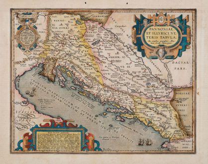 Antike Landkarten, Ortelius, Balkan, Westbalkan, Adria, Kroatien, 1608 oder 1612: Pannoniae, et Illyrici Veteris Tabula