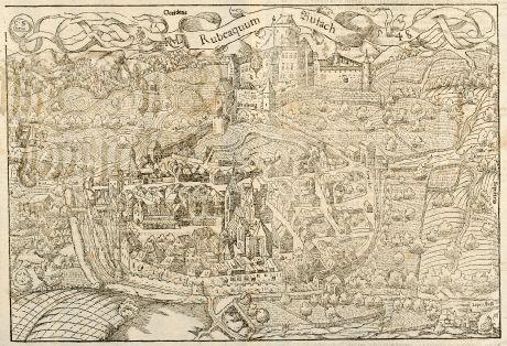 Antike Landkarten, Münster, Frankreich, Elsass, Rufach, 1550: Die Statt Rufach mit sampt dem Schloß Isenburg / auffs fleissigest nach jetziger gelegenheit contrafethet.