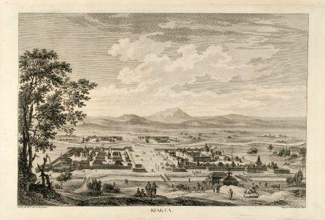 Antike Landkarten, de Lespinasse, Russland, Kjachta, 1783: Kiakta