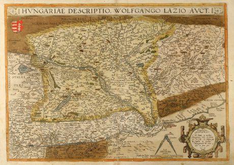 Antike Landkarten, Ortelius, Österreich - Ungarn, 1580: Hungariae descriptio, Wolfgango Lazio Auct.